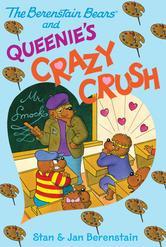Portada de THE BERENSTAIN BEARS CHAPTER BOOK: QUEENIE'S CRAZY CRUSH