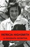 Portada de PATRICIA HIGHSMITH: BIOGRAFIA DEFINITIVA
