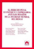 Portada de DERECHO PENAL ECONOMICO Y EMPRESARIAL ANTE LOS DESAFIOS DE LA SOCIEDAD MUNDIAL DEL RIESGO