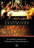 Portada de EVANGELIOS APOCRIFOS: LA VERDADERA CONEXION ENTRE EL ANTIGUO Y ELNUEVO TESTAMENTO