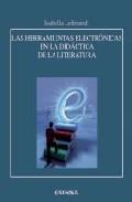 Portada de LAS HERRAMIENTAS ELECTRONICAS EN LA DIDACTICA DE LA LITERATURA