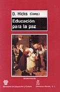 Portada de EDUCACION PARA LA PAZ: CUESTIONES, PRINCIPIOS Y PRACTICA EN EL AULA