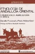 Portada de ETNOLOGIA DE ANDALUCIA ORIENTAL.T.1: PARENTESCO, AGRICULTURA Y PESCA