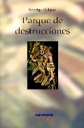 Portada de PARQUE DE DESTRUCCIONES