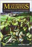 Portada de HEROES MALDITOS I: EL DESPERTAR DE LAS ALMAS ERRANTES
