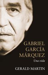 Portada de GABRIEL GARCÍA MÁRQUEZ (EBOOK)