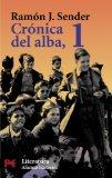 Portada de CRONICA DEL ALBA : CRONICA DEL ALBA; HIPOGRIFO VIOLENTO; LA QUINTA JULIETA