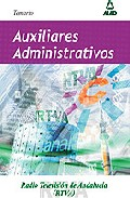 Portada de AUXILIARES ADMINISTRATIVOS DE RADIOTELEVISION ANDALUZA . TEMARIO