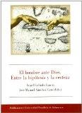 Portada de EL HOMBRE ANTE DIOS: ENTRE LA HIPOTESIS Y LA CERTEZA