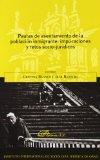 Portada de PAUTAS DE ASENTAMIENTO DE LA POBLACION INMIGRANTE: IMPLICACIONES Y RETOS SOCIO-JURIDICOS