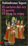 Portada de EL CARTERO DEL REY; EL ASCETA; EL REY Y LA REINA