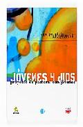 Portada de JOVENES Y DIOS: PROYECTO DE PASTORAL CON JOVENES