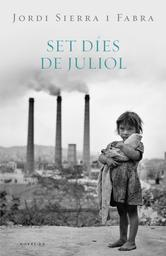 Portada de SET DIES DE JULIOL (EBOOK)