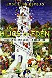 Portada de LOS HIJOS DEL EDEN: TODA LA VERDAD SOBRE LA ATLANTIDA