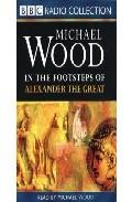 Portada de IN THE FOOTSTEPS OF ALEXANDER THE GREAT: ABRIDGE