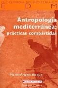 Portada de ANTROPOLOGIA MEDITERRANEA: PRACTICAS COMPARTIDAS