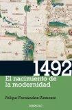 Portada de 1492: EL NACIMIENTO DE LA MODERNIDAD