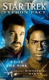 Portada de THE TYPHON PACT: SEIZE THE FIRE: STAR TREK