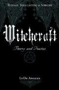 Portada de WITCHCRAFT: THEORY AND PRACTICE