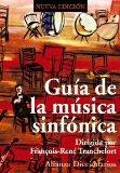 Portada de GUIA DE LA MUSICA SINFONICA (2ª ED.)