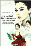 Portada de POR QUE LAS ITALIANAS SON TAN FASCINANTES: DESCUBRE EL PODER DE SEDUCCION DEL BELL PAESE
