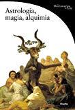 Portada de ASTROLOGIA, MAGIA Y ALQUIMIA