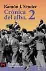 Portada de CRONICA DEL ALBA : EL MANCEBO Y LOS HEROES; LA ONZA DE ORO ; LOS NIVELES DEL EXISTIR
