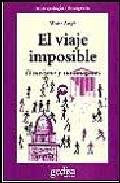 Portada de EL VIAJE IMPOSIBLE: EL TURISMO Y SUS IMAGENES