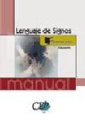 Portada de MANUAL LENGUAJE DE SIGNOS. FORMACION