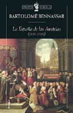 Portada de LA ESPAÑA DE LOS AUSTRIAS (1516-1700)