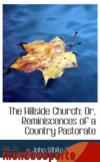 Portada de THE HILLSIDE CHURCH: OR, REMINISCENCES OF A COUNTRY PASTORATE