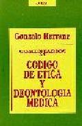 Portada de COMENTARIOS AL CODIGO DE ETICA Y DEONTOLOGIA MEDICA