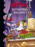 Portada de BAT PAT 6. EL VAMPIRO BAILARÍN