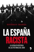 Portada de LA ESPAÑA RACISTA