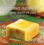 Portada de JABONES NATURALES PARA HACER EN CASA CON ACEITE DE OLIVA