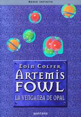 Portada de ARTEMIS FOWL IV. LA VENGANZA DE OPAL