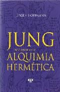 Portada de JUNG. DICCIONARIO DE ALQUIMIA Y HERMÉTICA