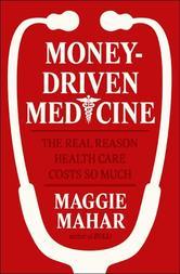 Portada de MONEY-DRIVEN MEDICINE
