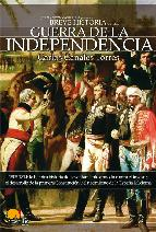 Portada de BREVE HISTORIA DE LA GUERRA DE INDEPENDENCIA ESPAÑOLA
