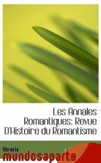 Portada de LES ANNALES ROMANTIQUES: REVUE D`HISTOIRE DU ROMANTISME