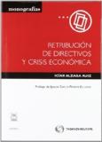 Portada de RETRIBUCIÓN DE DIRECTIVOS Y CRISIS ECONÓMICA
