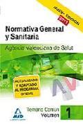 Portada de AGENCIA VALENCIANA DE SALUD. TEMARIO COMUN. VOLUMEN I. NORMATIVA GENERAL Y SANITARIA