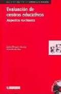Portada de EVALUACION DE CENTROS EDUCATIVOS: ASPECTOS NUCLEARES