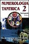 Portada de NUMEROLOGIA TANTRICA 2: NUEVOS CONCEPTOS PARA VIVIR EL 2000 CON MAS CONCIENCIA