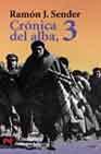 Portada de CRONICA DEL ALBA : LOS TERMINOS DEL PRESAGIO; LA ORILLA D ONDE LOS LOCOS SONRIEN; LA VIDA COMIENZA AHORA