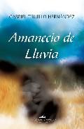 Portada de AMANECIO DE LLUVIA