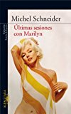 Portada de ÚLTIMAS SESIONES CON MARILYN (EBOOK)
