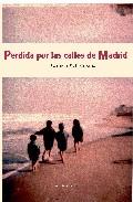 Portada de PERDIDA POR LAS CALLES DE MADRID