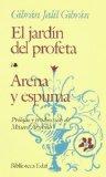Portada de EL JARDIN DEL PROFETA; ARENA Y ESPUMA