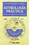 Portada de ASTROLOGIA PRACTICA : UN METODO SIMPLE DE HACER HOROSCOPOS